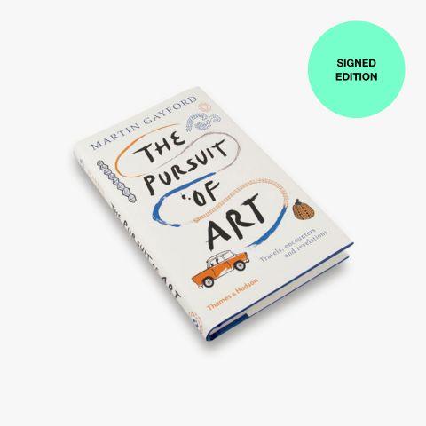 The Pursuit of Art (Signed Copy)