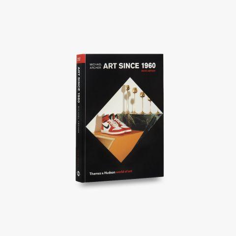Art Since 1960 (World of Art)