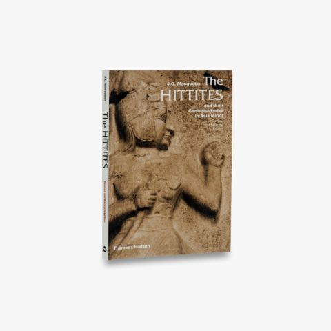 The Hittites (Ancient Peoples and Places)