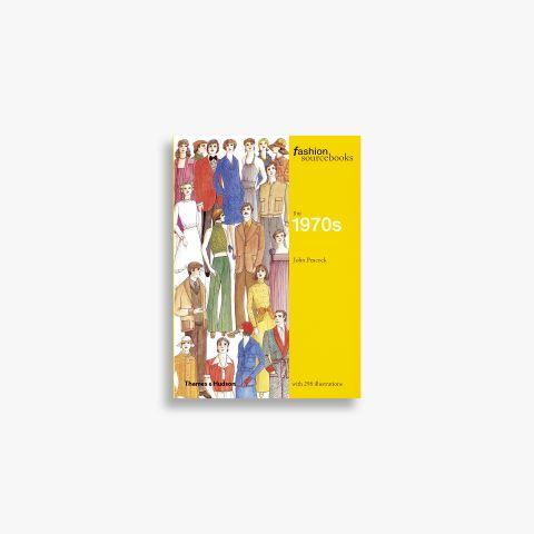 Fashion Sourcebooks: The 1970s (Fashion Sourcebooks)