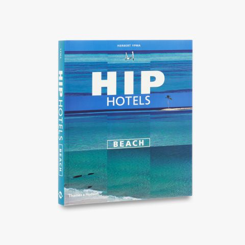 Hip Hotels: Beach