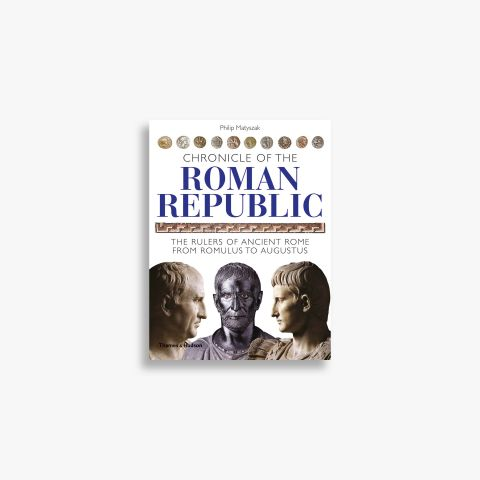 9780500287637_Chronicle-of-the-Roman-Republic.jpg