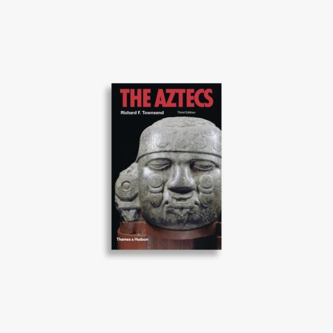 9780500287910_The-Aztecs.jpg