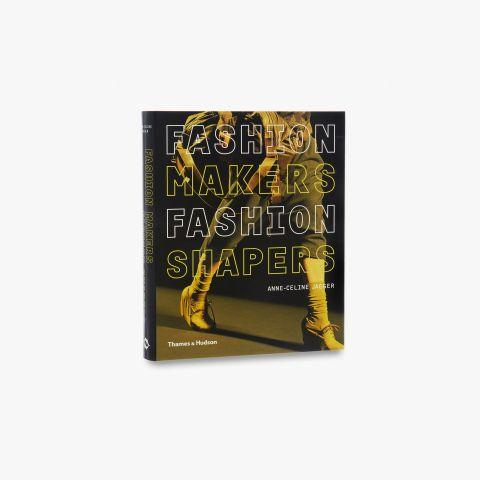 9780500288245_std_Fashion-Makers-Fashion-Shakers.jpg