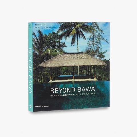 Beyond Bawa