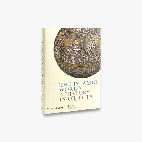 The Islamic World (British Museum)