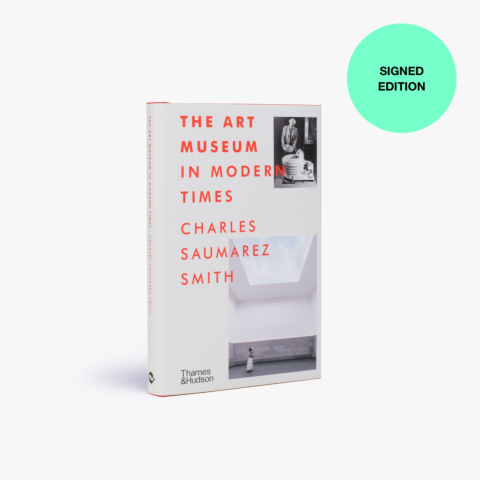 The Art Museum in Modern Times (Signed Copy)