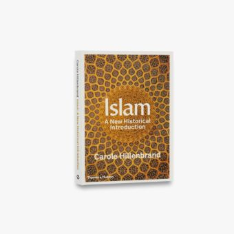 9780500110270_std_Islam-a-New-Historical-Introduction.jpg