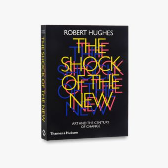 9780500275825_std_The-Shock-of-the-New.jpg