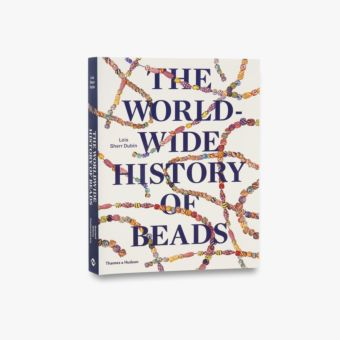 9780500291771_std_The-World-Wide-History-of-Beads.jpg