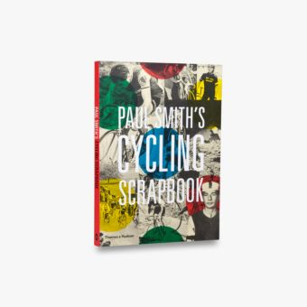 9780500292365_std_Paul-Smith-Cycling-Scrapbook.jpg