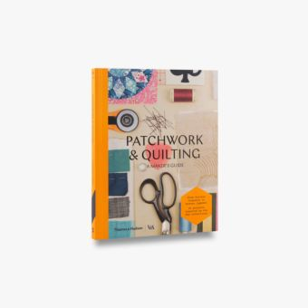 Patchwork and Quilting (Maker's Guide; Victoria and Albert Museum)