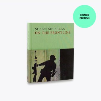Susan Meiselas: On the Frontline (Signed Copy)