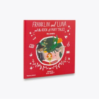 Franklin and Luna and the Book of Fairy Tales (Franklin and Luna)