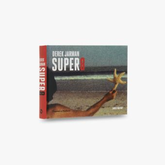 Derek Jarman Super 8