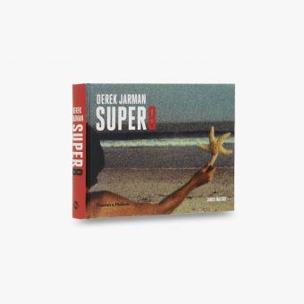 Derek Jarman Super 8