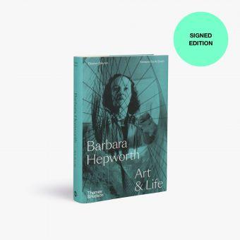 Barbara Hepworth: Art and Life (Signed Copy)