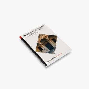 The Classical Language of Architecture (World of Art)