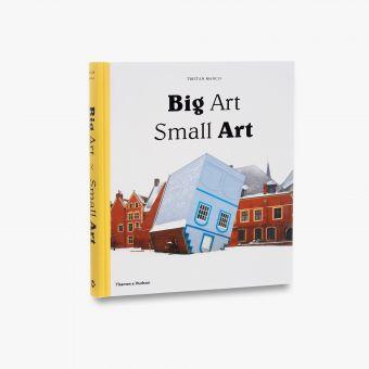 9780500239223_std_Big-Art-Small-Art.jpg