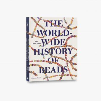 9780500291771_std_The-World-Wide-History-of-Beads.jpg