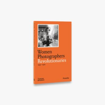Women Photographers: Revolutionaries (Photofile)