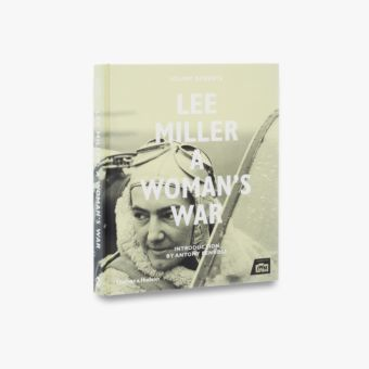 9780500518182_std_Lee-Miller-a-Womans-War.jpg