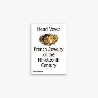 9780500237847_Henri-Vever-French-Jewelry-of-the-Nineteenth-Century.jpg