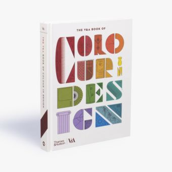 The V&A Book of Colour in Design (Victoria and Albert Museum)