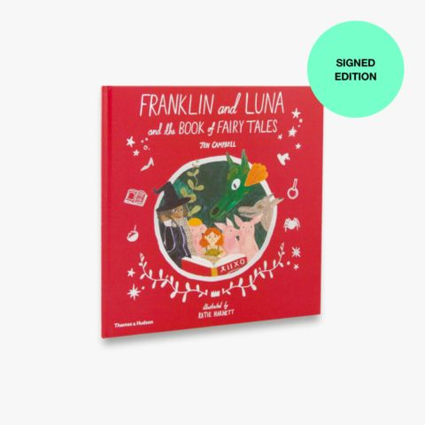 Franklin and Luna and the Book of Fairy Tales (Signed Copy)