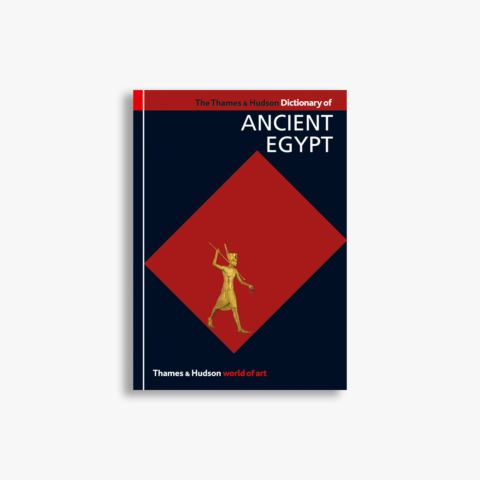 9780500203965_The-Thames-and-Hudson-Dictionary-of-Ancient-Egypt.jpg