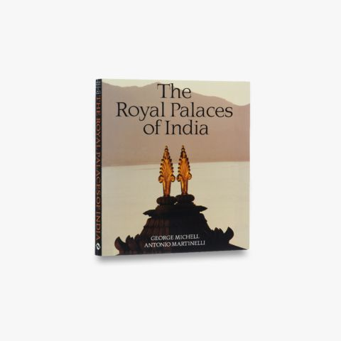 The Royal Palaces of India
