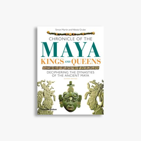 9780500287262_Chronicle-of-te-maya-kings-and-queens.jpg
