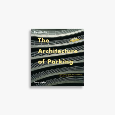 9780500287965_The-Architecture-of-Parking.jpg