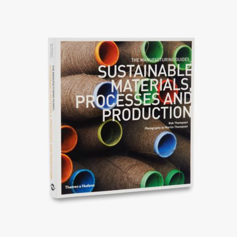 9780500290712_std_Sustainable-Materials-Processes-and-Production.jpg