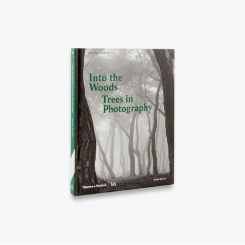 Into the Woods: Trees in Photography  (Photography Library; Victoria and Albert Museum)