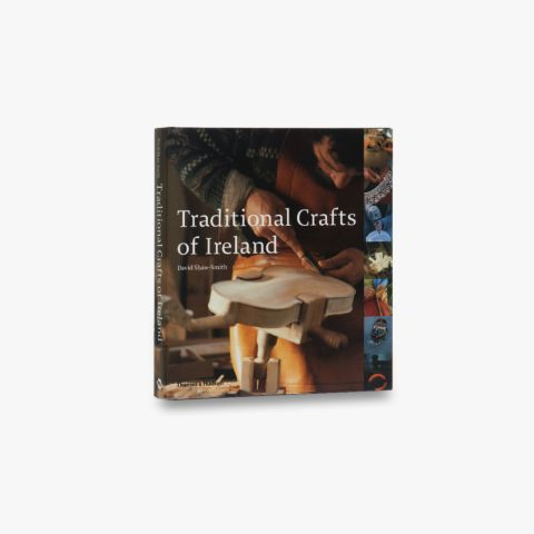 Traditional Crafts of Ireland
